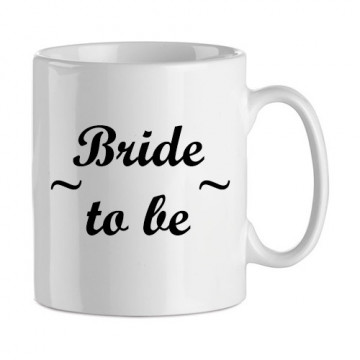 "Mug ""bride to be"""