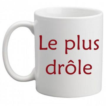 """Mug personnalisé humour """"Le..."""