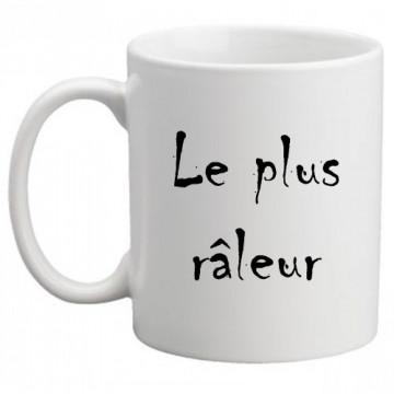 "Mug ""Le plus râleur"""